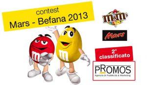 Promos sul podio del contest Mars Befana 2013